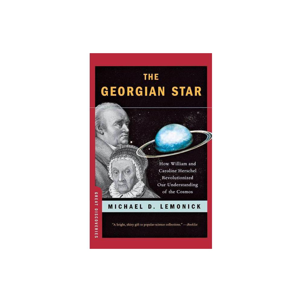The Georgian Star Great Discoveries Paperback By Michael Lemonick Paperback