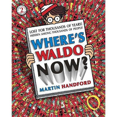 Where's Waldo Now Juvenile Fiction - by Martin Handford (Paperback)