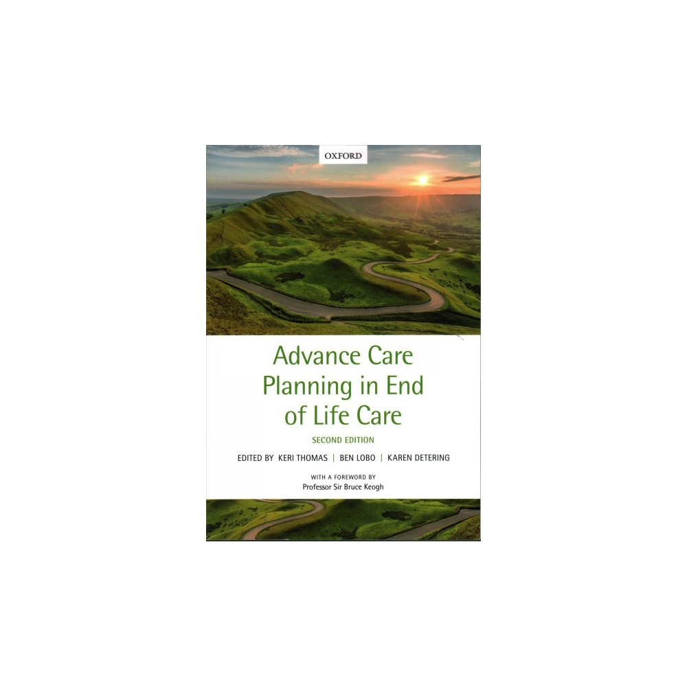 Advance Care Planning in End of Life Care - (Paperback)