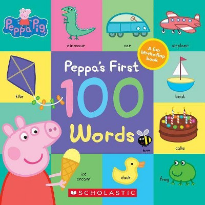 Peppa's First 100 Words - (Peppa Pig) by  Scholastic (Board Book)