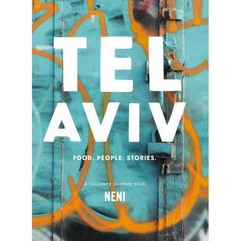 Tel Aviv - by  Haya Molcho & Nuriel Molcho (Hardcover) - image 1 of 1