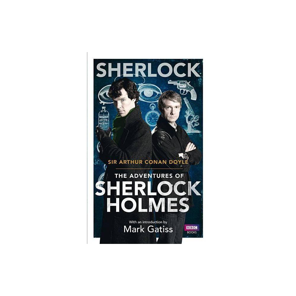 The Adventures Of Sherlock Holmes Sherlock Bbc Books By Arthur Conan Doyle Paperback