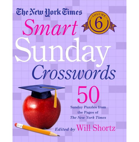 New York Times Smart Sunday Crosswords : 50 Sunday Puzzles from the Pages of the New York Times - image 1 of 1