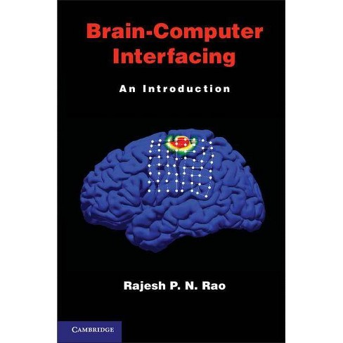 Brain-Computer Interfacing - by  Rajesh P N Rao (Hardcover) - image 1 of 1