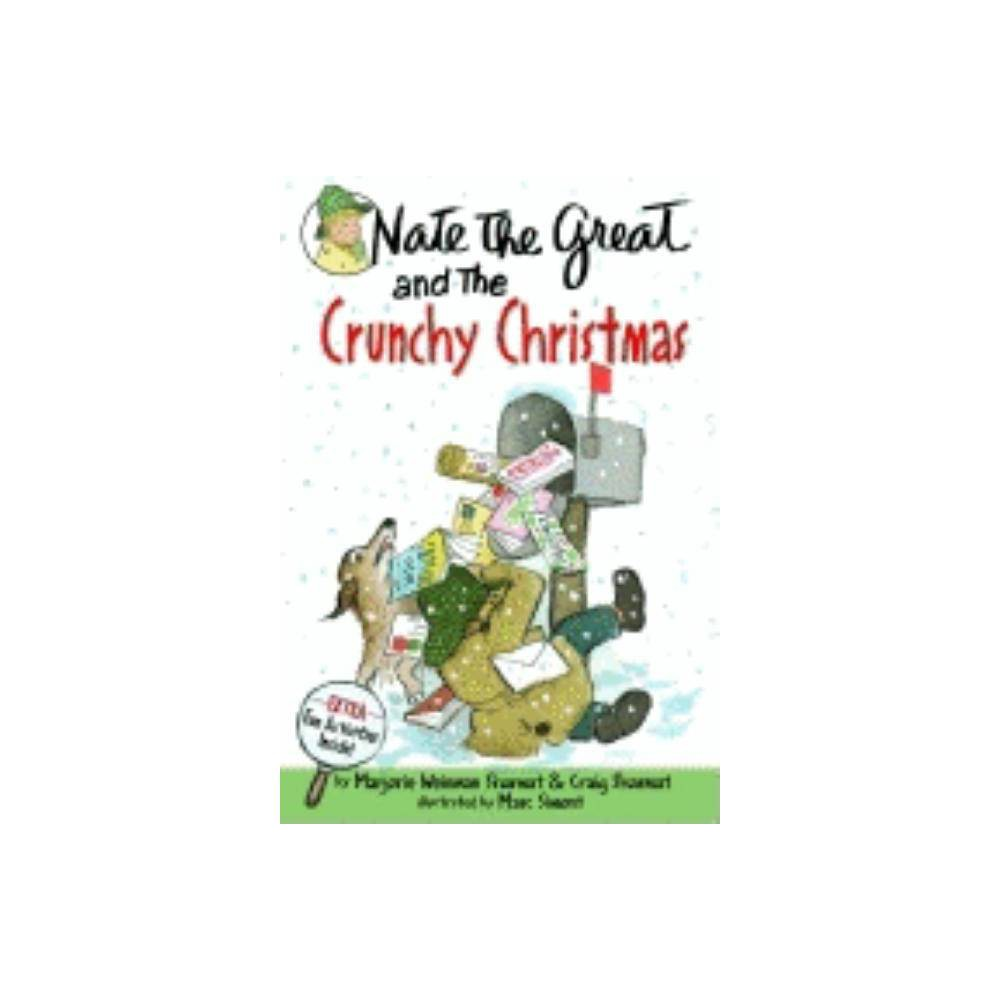 Nate The Great And The Crunchy Christmas By Marjorie Weinman Sharmat Craig Sharmat Paperback