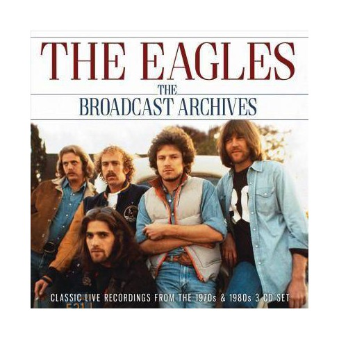 Eagles - Broadcast Archives (CD) - image 1 of 1