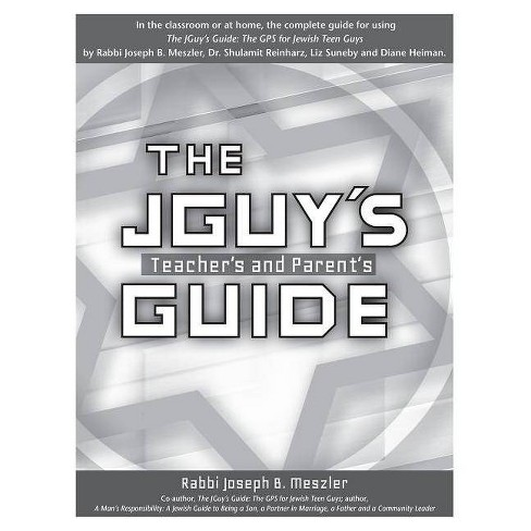 The JGuy's Teacher's and Parent's Guide - by  Joseph B Meszler (Paperback) - image 1 of 1
