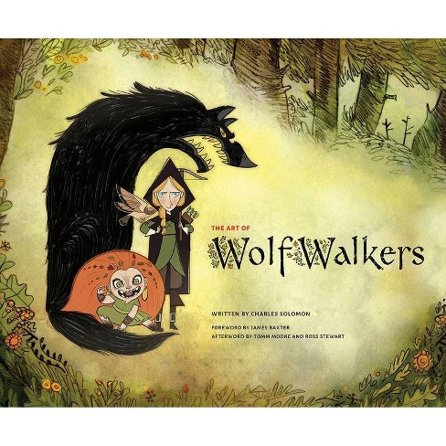 The Art of Wolfwalkers - by  Charles Solomon (Hardcover) - image 1 of 1