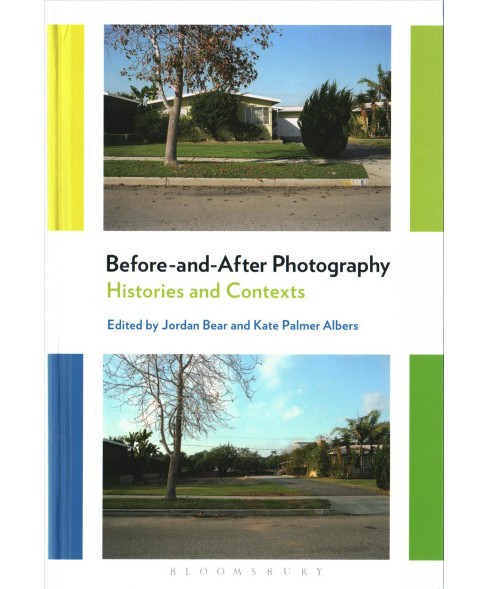 Before-and-After Photography : Histories and Contexts (Hardcover) - image 1 of 1