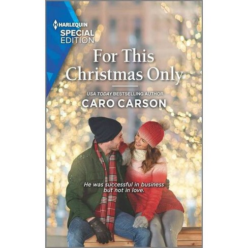For This Christmas Only - (Masterson, Texas) by  Caro Carson (Paperback) - image 1 of 1