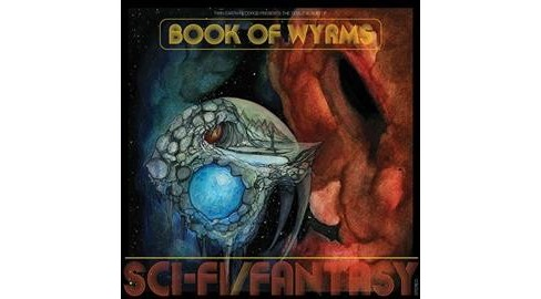 Book Of Wyrms - Sci Fi/Fantasy (Vinyl) - image 1 of 1