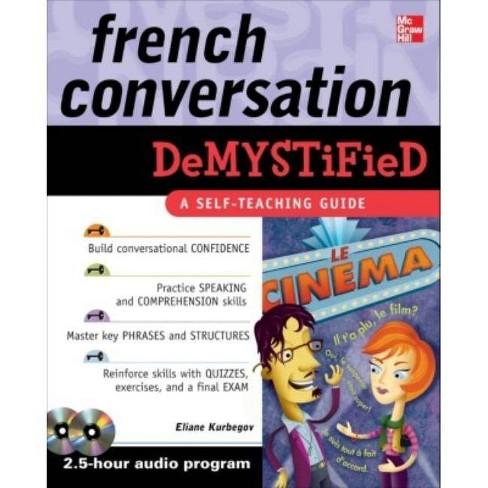 French Conversation Demystified - by  Eliane Kurbegov (Mixed media product) - image 1 of 1