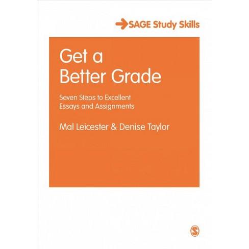 get a better grade  seven steps to excellent essays and assignments  get a better grade  seven steps to excellent essays and assignments    paperback