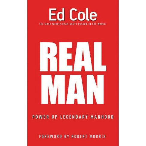 Real Man - by  Edwin Louis Cole (Paperback) - image 1 of 1