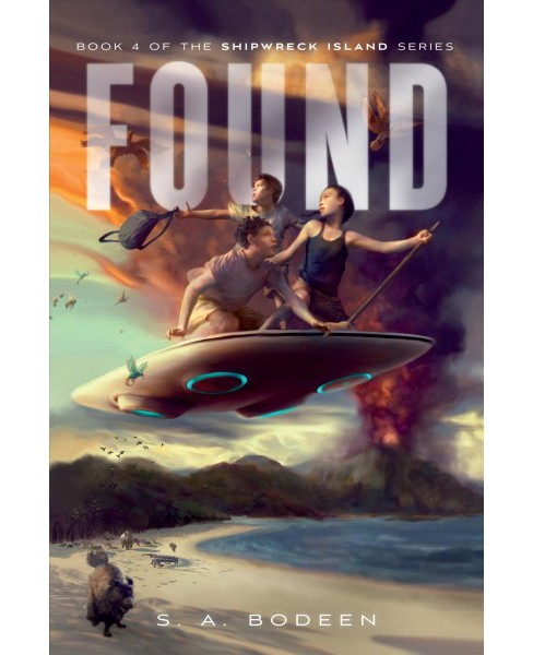 Found -  Reprint (Shipwreck Island) by S. A. Bodeen (Paperback) - image 1 of 1