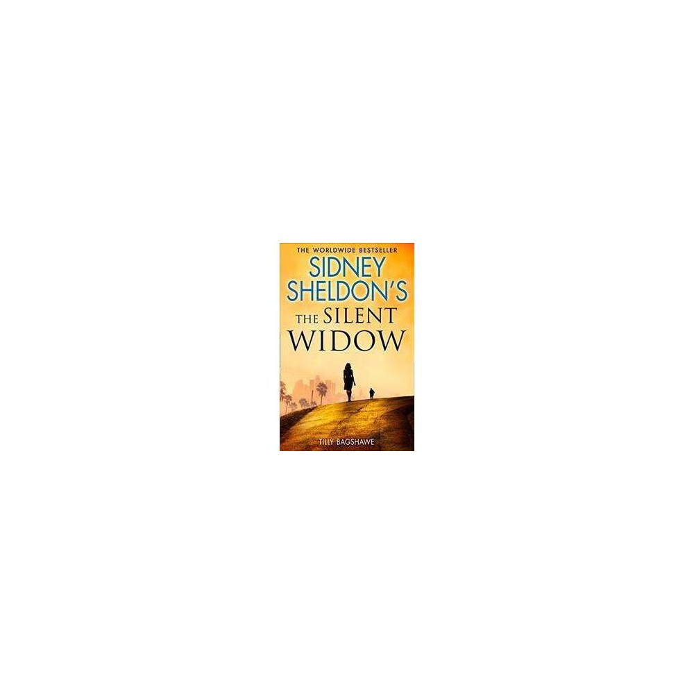 Silent Widow - by Sidney Sheldon & Tilly Bagshawe (Hardcover)