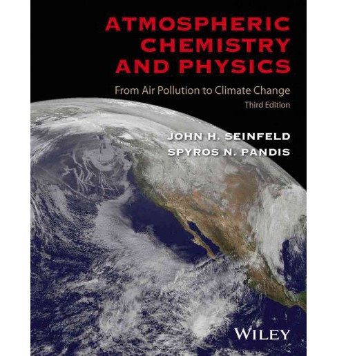 Atmospheric Chemistry and Physics : From Air Pollution to Climate Change (Hardcover) (John H. Seinfeld & - image 1 of 1