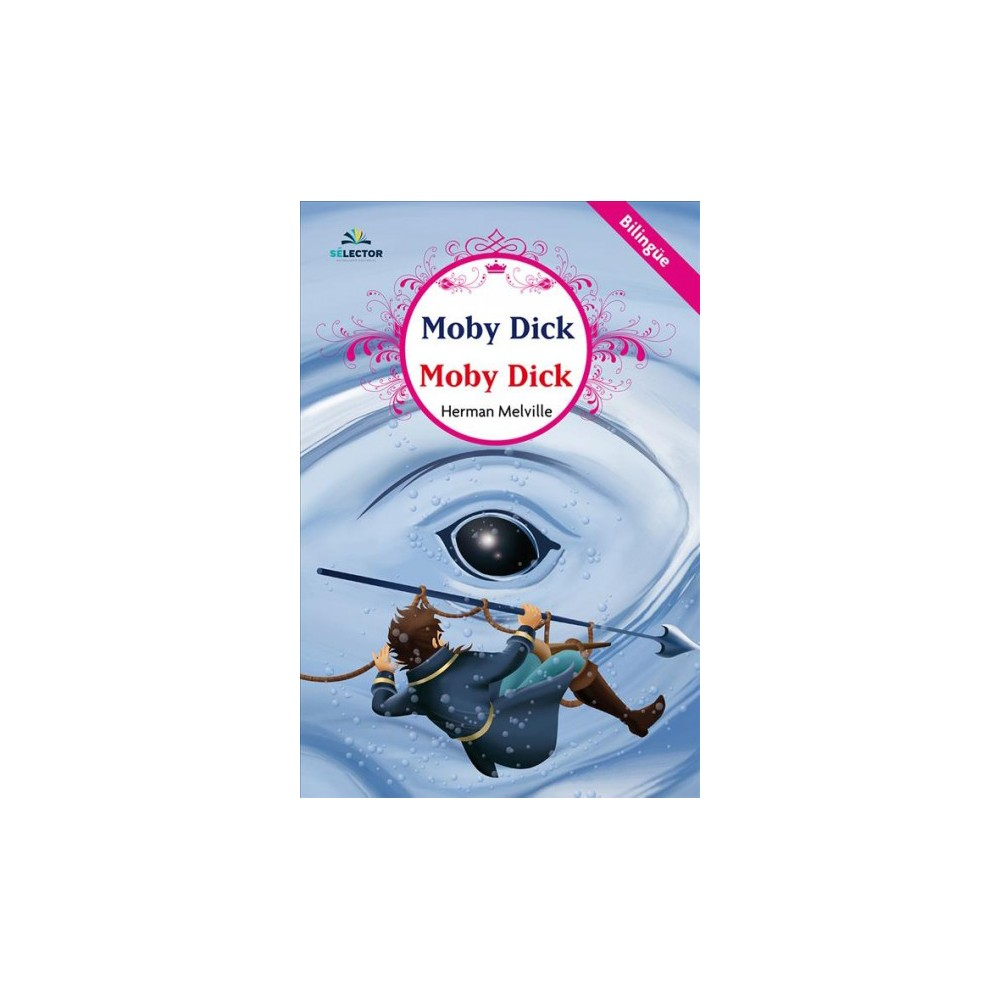 Moby Dick - Bilingual by Herman Melville (Paperback)