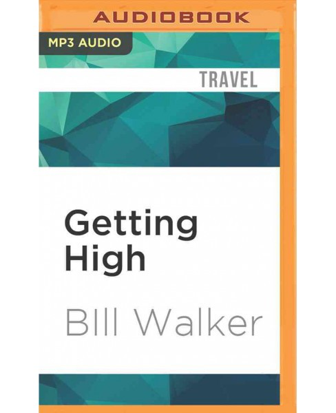 Getting High : The Annapurna Circuit in Nepal (MP3-CD) (Bill Walker) - image 1 of 1