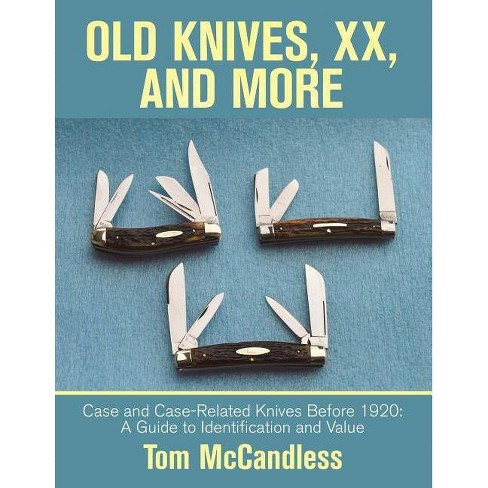 Old Knives, Xx, and More - by  Tom McCandless (Paperback) - image 1 of 1