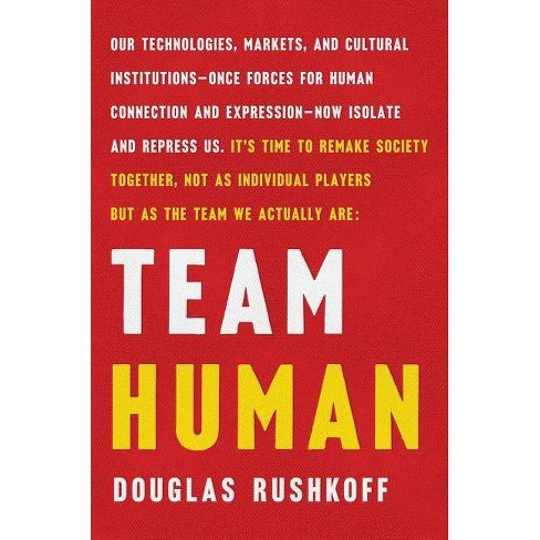 Team Human - by  Douglas Rushkoff (Hardcover) - image 1 of 1