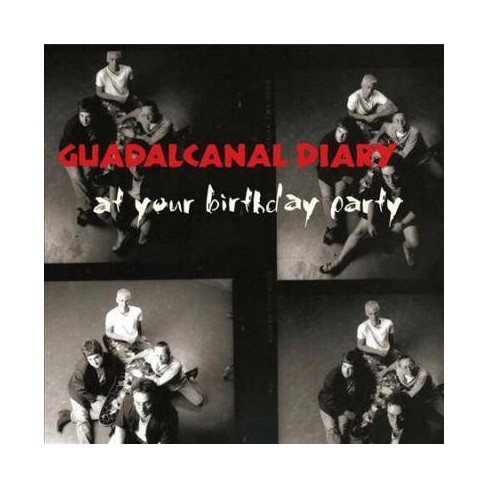 Guadalcanal Diary - At Your Birthday Party (CD) - image 1 of 1