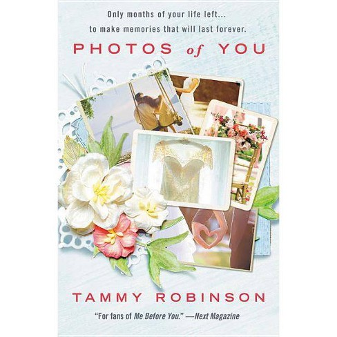 Photos of You - by  Tammy Robinson (Paperback) - image 1 of 1
