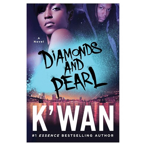 Diamonds and Pearl (Paperback) by K'wan - image 1 of 1