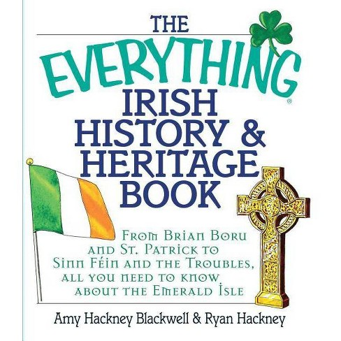 The Everything Irish History & Heritage Book - (Everything (History & Travel)) (Paperback) - image 1 of 1