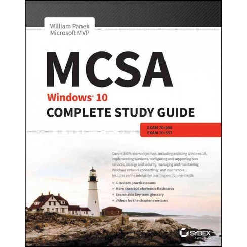 Mcsa Windows 10 Complete Study Guide Exams 70 698 And Exam 70 697