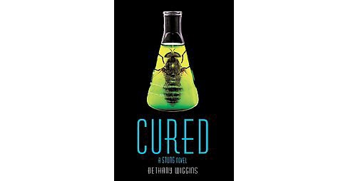Cured (Reprint) (Paperback) (Bethany Wiggins) - image 1 of 1