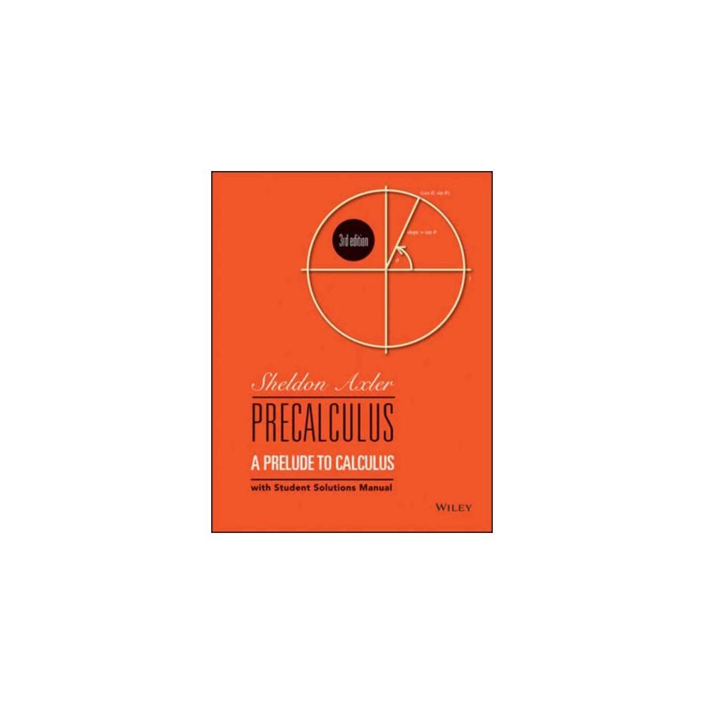 Precalculus : A Prelude to Calculus (Paperback) (Sheldon Axler)