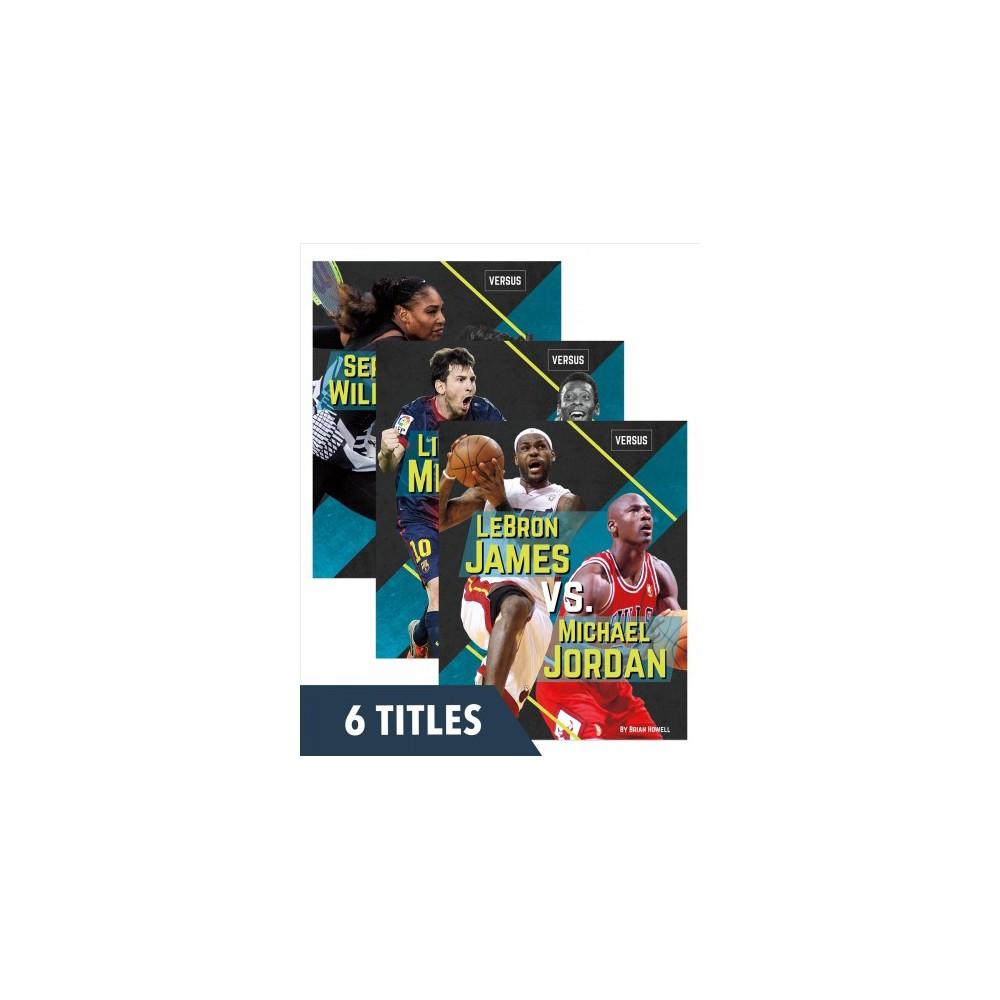Versus : Lebron James vs Michael Jordan / ionel Messi vs Pele / Serena Williams vs Billie Jean King /