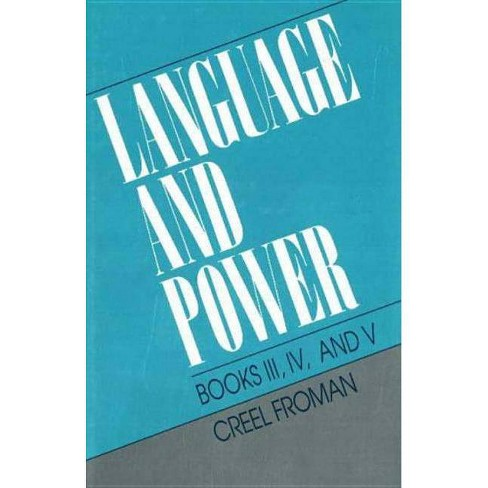 Language and Power - by  Creel Froman (Hardcover) - image 1 of 1