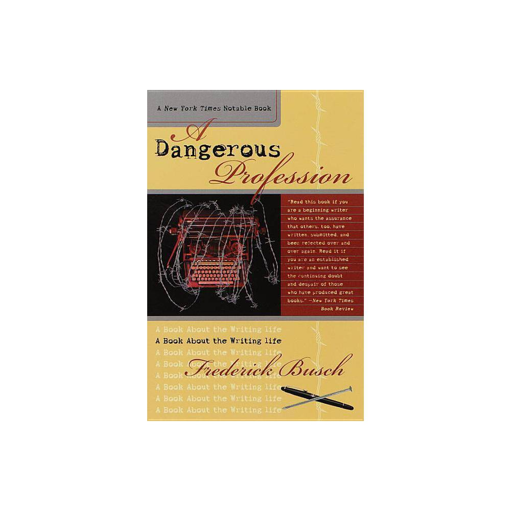 Dangerous Profession By Frederick Busch Paperback