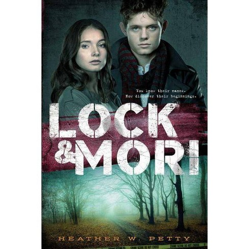 Lock & Mori - by  Heather W Petty (Paperback) - image 1 of 1