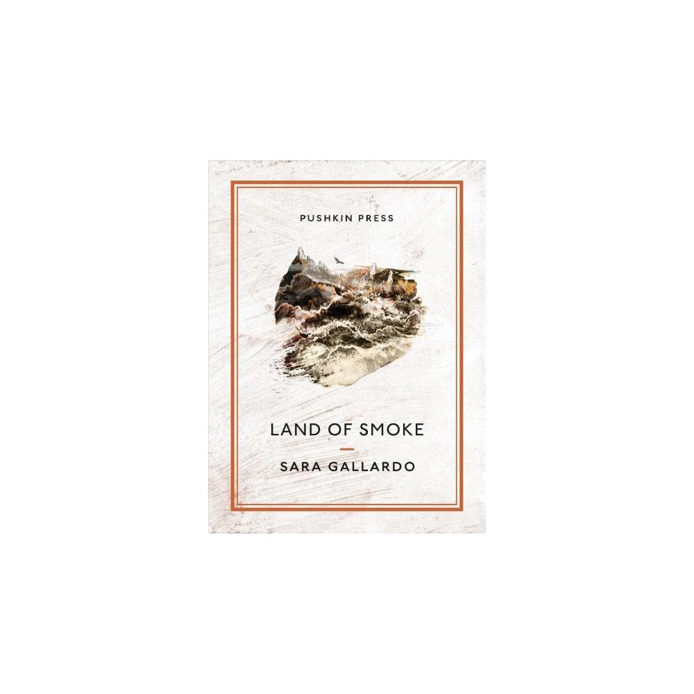 Land of Smoke - Tra (Pushkin Collection) by Sara Gallardo (Paperback)