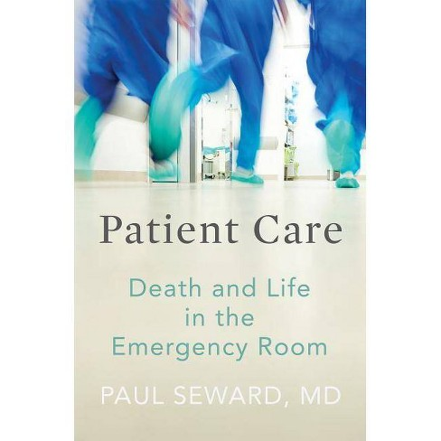 Patient Care - by  Paul Seward (Hardcover) - image 1 of 1