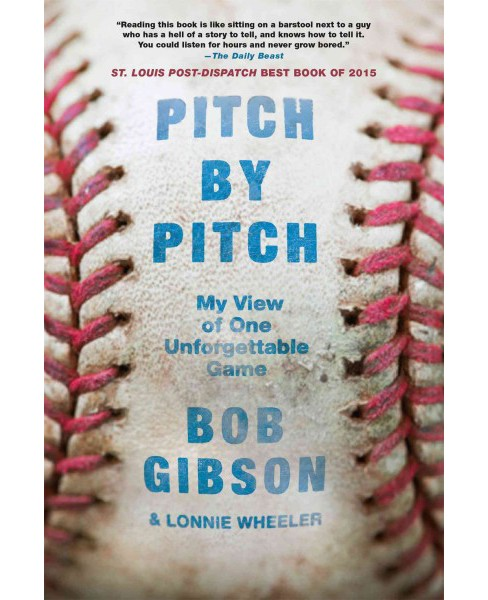 Pitch by Pitch : My View of One Unforgettable Game (Paperback) (Bob Gibson) - image 1 of 1