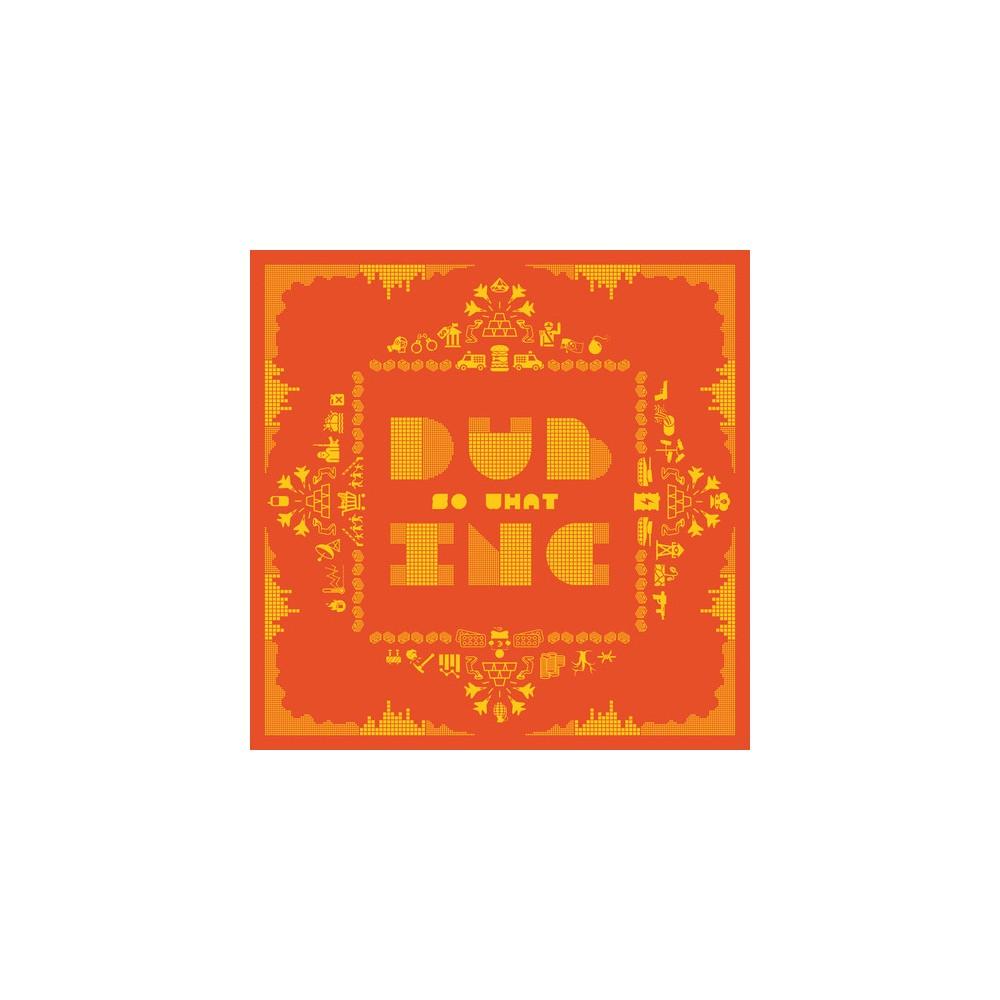 Dub Inc. - So What (Vinyl)