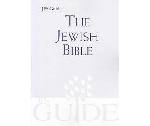 Jewish Bible : A JPS Guide (Paperback) - image 1 of 1