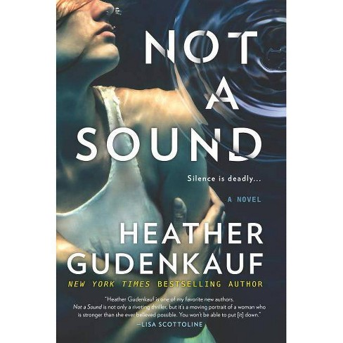 Not a Sound -  by Heather Gudenkauf (Paperback) - image 1 of 1
