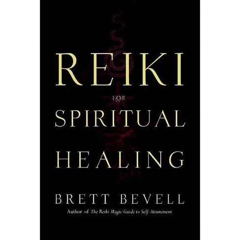 Reiki for Spiritual Healing - by  Brett Bevell (Paperback) - image 1 of 1