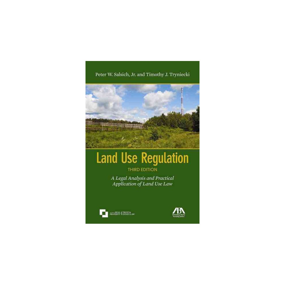 Land Use Regulation : A Legal Analysis and Practical Application of Land Use Law (Paperback) (Jr. Peter
