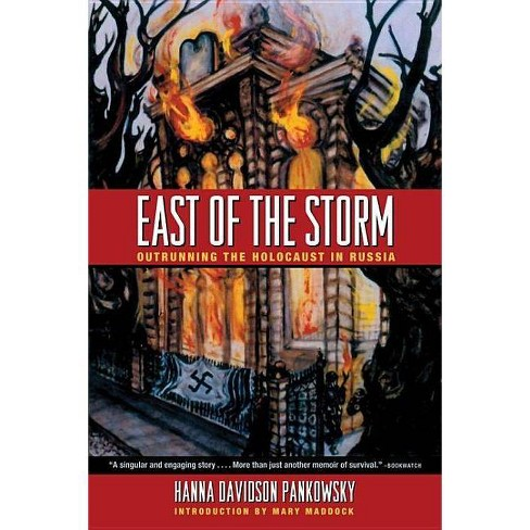 East of the Storm - by  Hanna Davidson Pankowsky (Paperback) - image 1 of 1