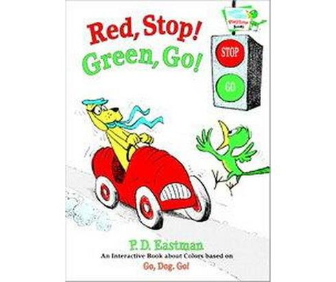 Red, Stop! Green, Go ( Bright & Early Playtime Books) (Hardcover) - image 1 of 1