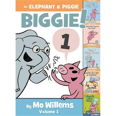 Elephant & Piggie Biggie! - (Elephant and Piggie)by Mo Willems (Hardcover)