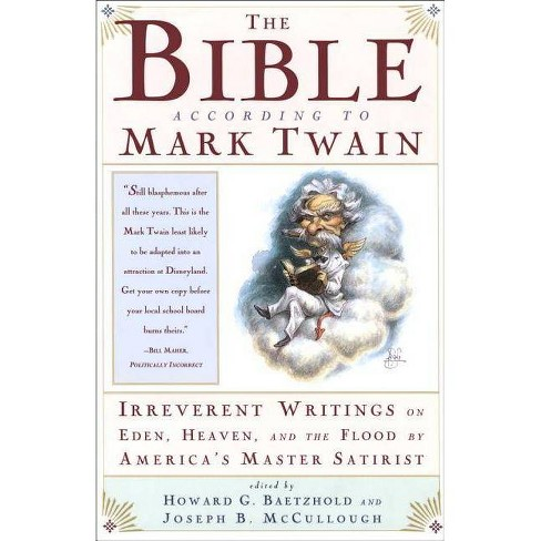 The Bible According to Mark Twain - by  Joseph B McCullough (Paperback) - image 1 of 1