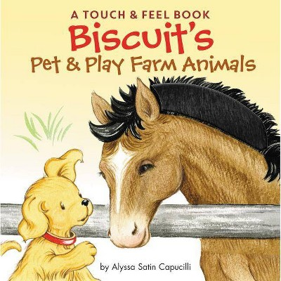 Biscuit's Pet & Play Farm Animals - by Alyssa Satin Capucilli (Hardcover)
