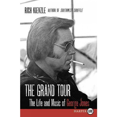 Grand Tour The Life And Music Of George Jones Target